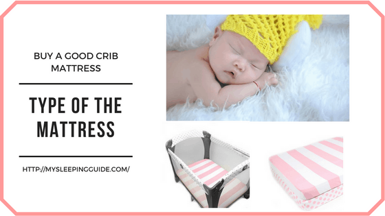 best baby mattress - Tips To Buy a Good Crib Mattress