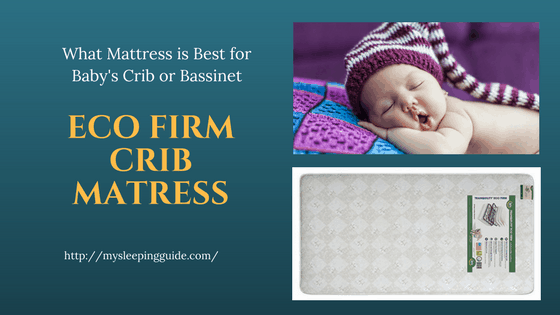 Bassinet Mattress - Things To Consider When Buying a Mattress