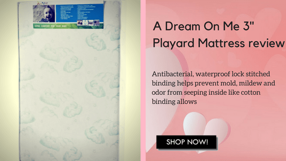 "Dream On Me 3"" Playard Mattress Review"
