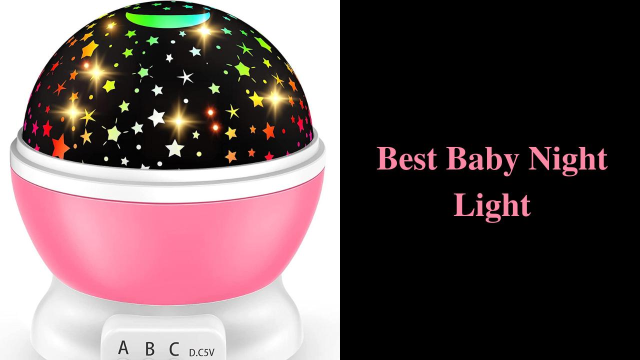 Best Baby Night Light