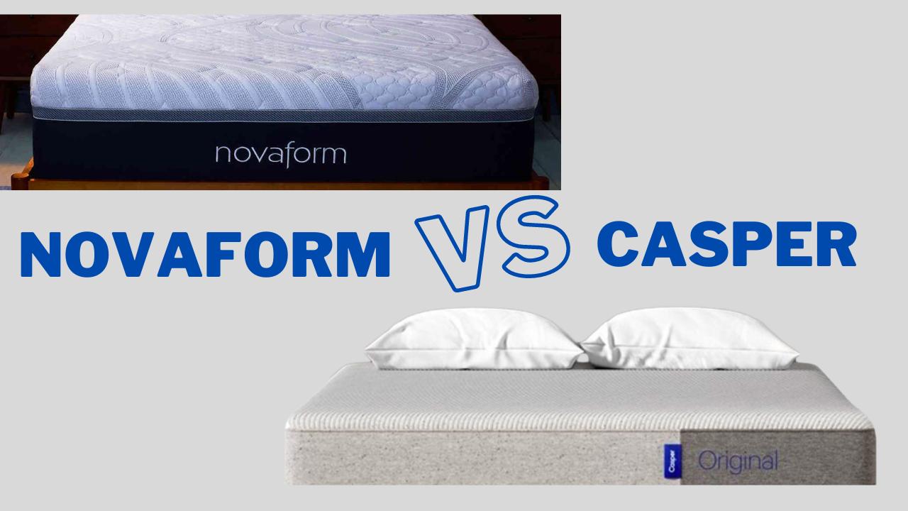Novaform vs Casper