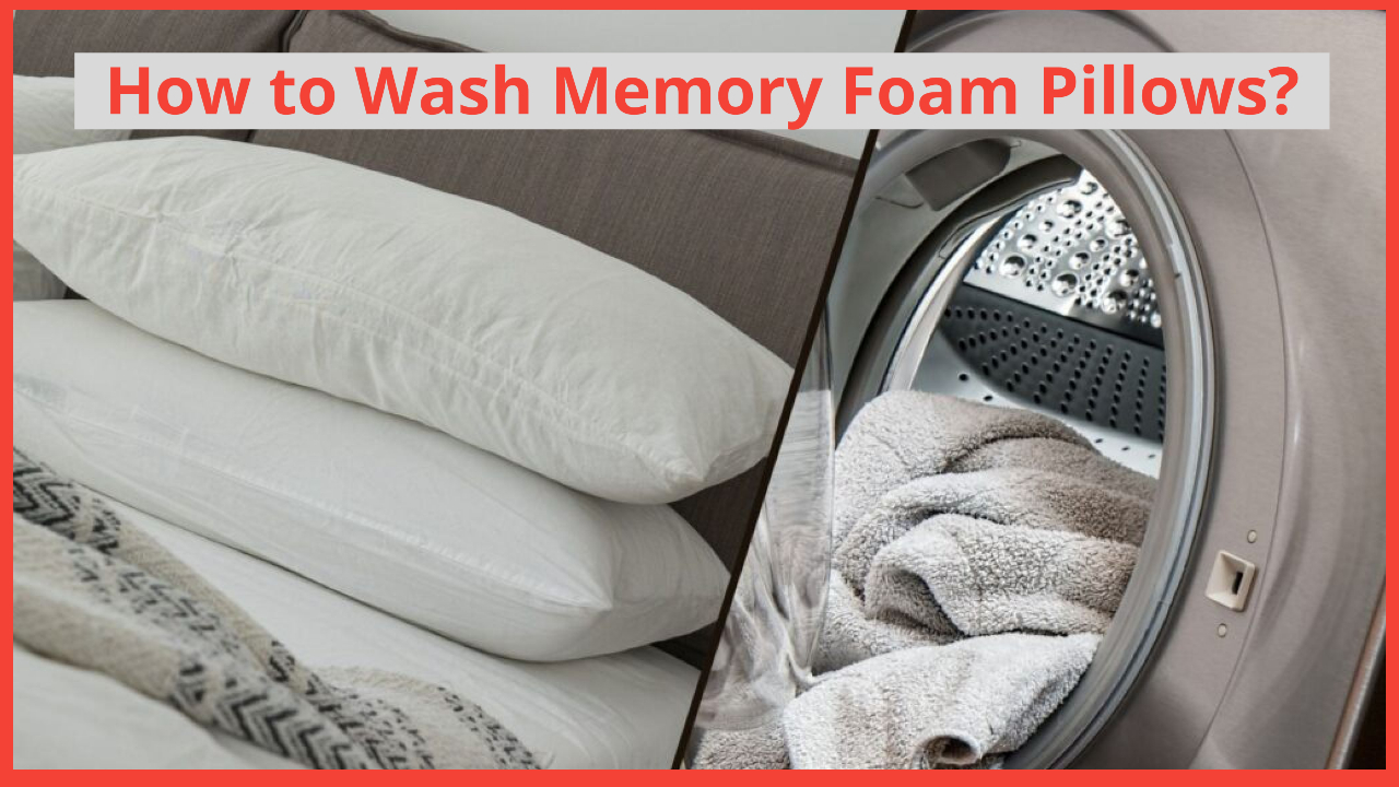 how to wash memory foam pillows