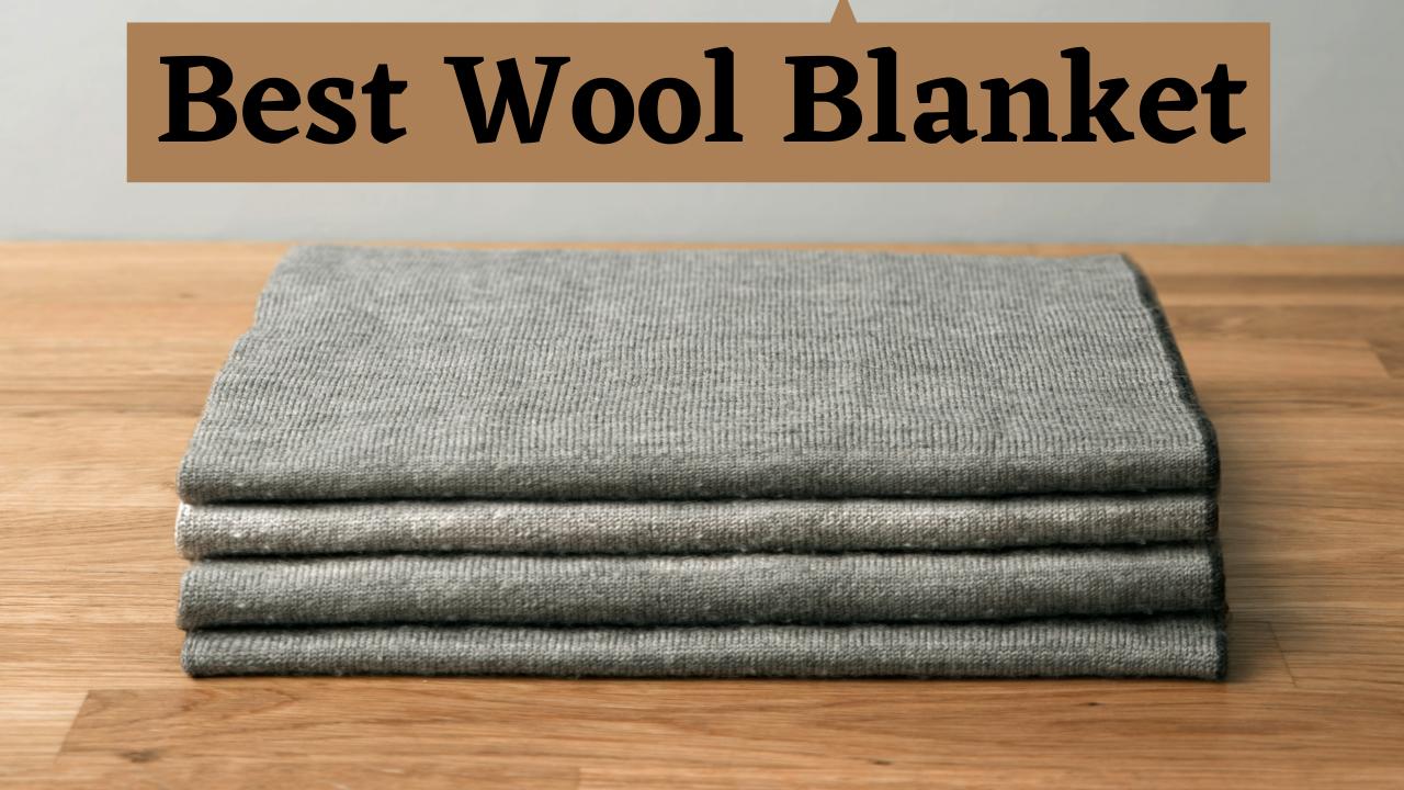 best wool blanket